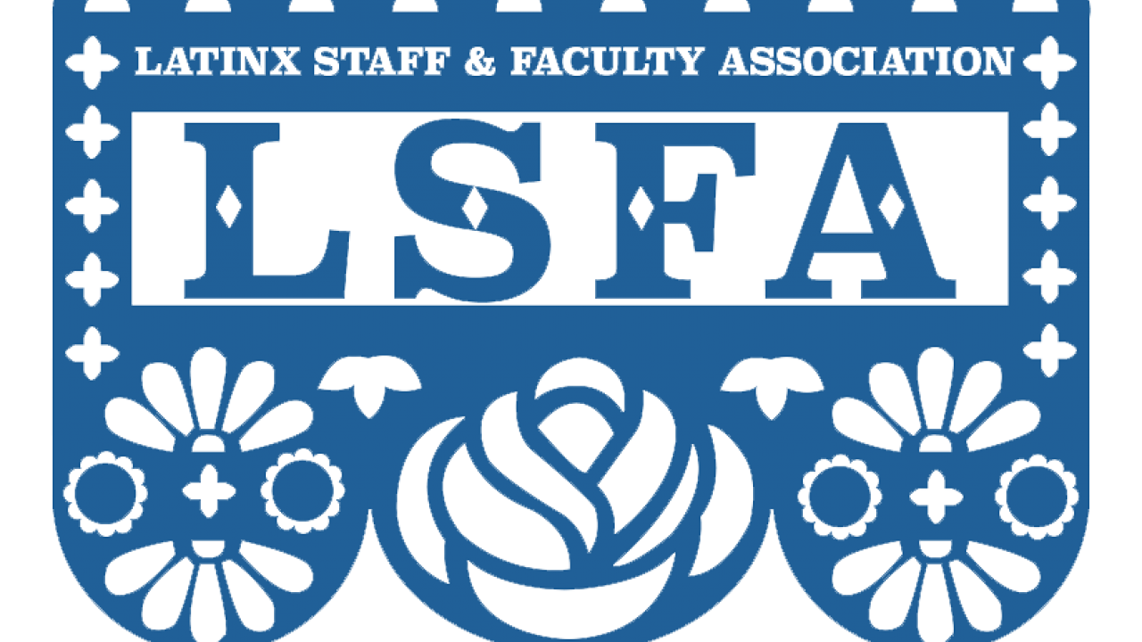 Latinx Staff & Faculty Association Graphic